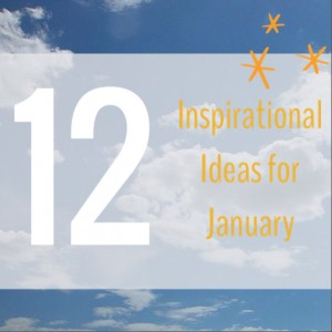 Inspirational ideas for January