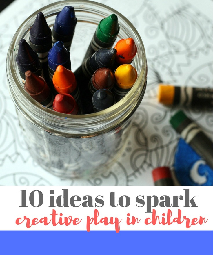10 ideas to spark creative play in children - make sure you read this list of ideas if you're stuck for something new to do
